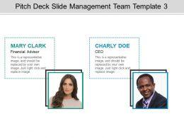 Pitch Deck Slide Management Team Template 3 Presentation Portfolio