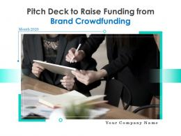 Pitch Deck To Raise Funding From Brand Crowdfunding Powerpoint Presentation Slides