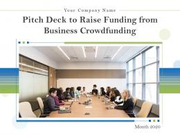 Pitch Deck To Raise Funding From Business Crowdfunding Powerpoint Presentation Slides