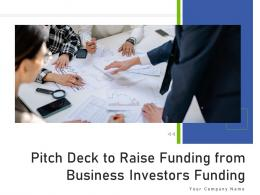 Pitch Deck To Raise Funding From Business Investors Funding PPT Template