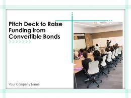 Pitch Deck To Raise Funding From Convertible Bonds Powerpoint Presentation Slides