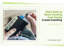 Pitch Deck To Raise Funding From Equity Crowd Investing Powerpoint Presentation Slides
