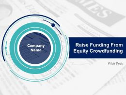 Pitch Deck To Raise Funding From Equity Crowdfunding Powerpoint Presentation Slides