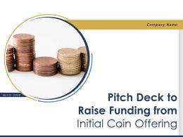 Pitch Deck To Raise Funding From Initial Coin Offering Powerpoint Presentation Slides