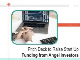 Pitch Deck To Raise Start Up Funding From Angel Investors Powerpoint Presentation Slides