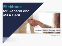 Pitchbook For General And M And A Deal Powerpoint Presentation Slides