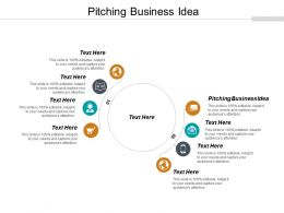 Pitching Business Idea Ppt Powerpoint Presentation Gallery Deck Cpb