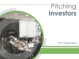 Pitching Investors Powerpoint Presentation Slides