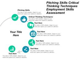 Pitching Skills Critical Thinking Techniques Employment Skills Assessment Cpb