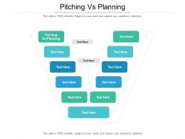 Pitching Vs Planning Ppt Powerpoint Presentation Professional Sample Cpb