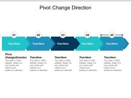 Pivot Change Direction Ppt Powerpoint Presentation Summary Graphics Template Cpb