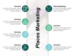 Places Marketing Ppt Powerpoint Presentation Infographics Infographic Template Cpb