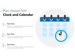 Plan Ahead With Clock And Calendar