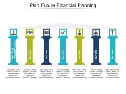 Plan Future Financial Planning Ppt Powerpoint Presentation Professional Graphics Example Cpb