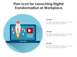 Plan Icon For Launching Digital Transformation At Workplace