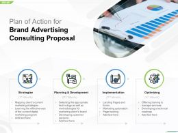 Plan Of Action For Brand Advertising Consulting Proposal Ppt Powerpoint Template