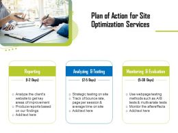 Plan Of Action For Site Optimization Services Ppt Template