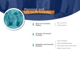 Planning And Decision Making Communication Ppt Powerpoint Presentation Icon Infographics