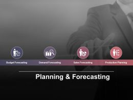 Planning And Forecasting Ppt Infographic Template