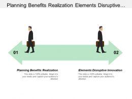 Planning Benefits Realization Elements Disruptive Innovation Wholesale Cloud