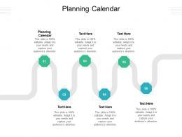 Planning Calendar Ppt Powerpoint Presentation Visual Aids Infographics Cpb
