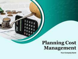 Planning Cost Management Powerpoint Presentation Slides