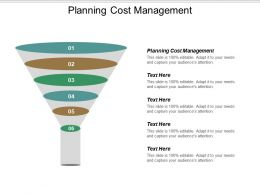 Planning Cost Management Ppt Powerpoint Presentation File Slideshow Cpb