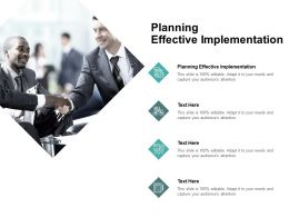 Planning Effective Implementation Ppt Powerpoint Presentation Ideas Picture Cpb