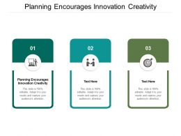 Planning Encourages Innovation Creativity Ppt Powerpoint Presentation Slide Cpb