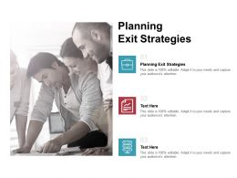 Planning Exit Strategies Ppt Powerpoint Presentation Infographics Professional Cpb