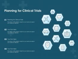 Planning For Clinical Trials Ppt Powerpoint Presentation Designs