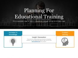 Planning For Educational Training Ppt Sample Presentations