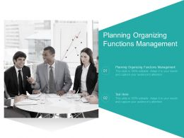 Planning Organizing Functions Management Ppt Powerpoint Presentation Gallery Introduction Cpb