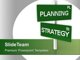 Planning Pl Strategy Sl Business Signpost Powerpoint Templates Ppt Themes And Graphics 0313