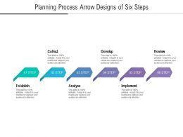 Planning Process Arrow Designs Of Six Steps