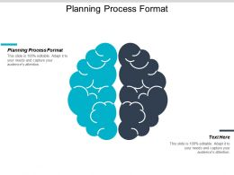Planning Process Format Ppt Powerpoint Presentation Icon Graphics Download Cpb