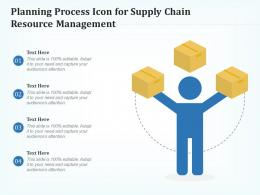 Planning Process Icon For Supply Chain Resource Management