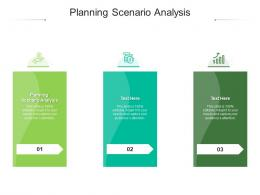 Planning Scenario Analysis Ppt Powerpoint Presentation Ideas Clipart Images Cpb