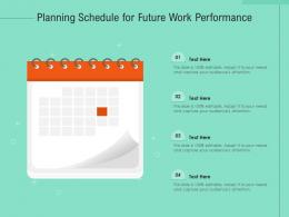 Planning Schedule For Future Work Performance