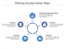Planning Success Seven Steps Ppt Powerpoint Presentation Infographic Template Slides Cpb