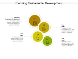 Planning Sustainable Development Ppt Powerpoint Presentation Layouts Slideshow Cpb