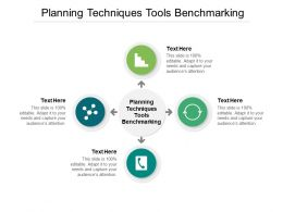 Planning Techniques Tools Benchmarking Ppt Powerpoint Presentation Slide Cpb