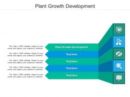 Plant Growth Development Ppt Powerpoint Presentation Styles Guidelines Cpb