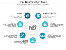 Plant Reproduction Cycle Ppt Powerpoint Presentation Infographic Template Background Designs Cpb