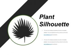 Plant Silhouette Presentation Examples
