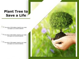 Plant Tree To Save A Life