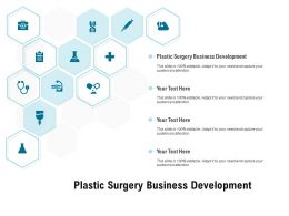 Plastic Surgery Business Development Ppt Powerpoint Presentation Show Deck