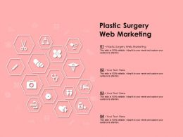 Plastic Surgery Web Marketing Ppt Powerpoint Presentation Professional Examples