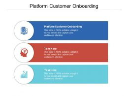 Platform Customer Onboarding Ppt Powerpoint Presentation Diagram Templates Cpb