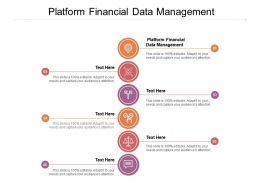 Platform Financial Data Management Ppt Powerpoint Presentation Inspiration Portrait Cpb